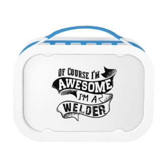 Of Course I'm Awesome I'm a Welder Lunch Box