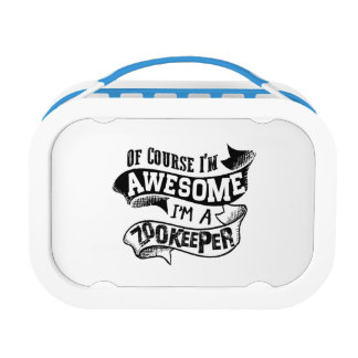 Of Course I'm Awesome I'm a Zookeeper Lunch Box