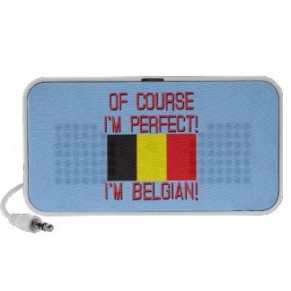 Of Course I'm Perfect, I'm Belgian! Speakers