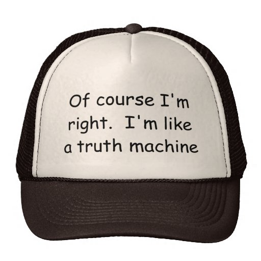 Of course I'm right Judge Hat