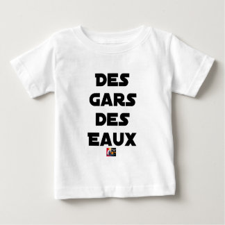 Of the Guy of Water - Word games - François City Baby T-Shirt