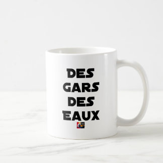 Of the Guy of Water - Word games - François City Coffee Mug