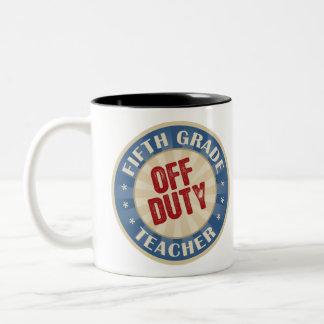 Off Duty Fifth Grade Teacher Mug