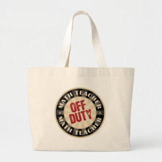 Off Duty Math Teacher Jumbo Tote Bag