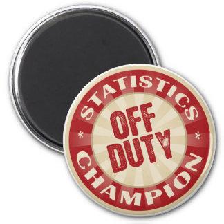 Off Duty Statistics 6 Cm Round Magnet