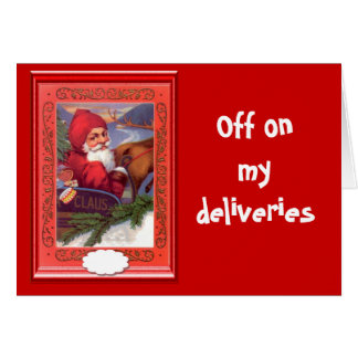 Off on my deliveries greeting card