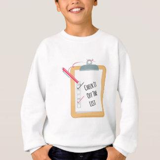 Off The List Sweatshirt