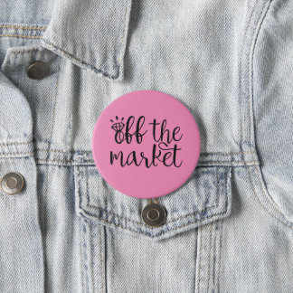Off the Market 7.5 Cm Round Badge