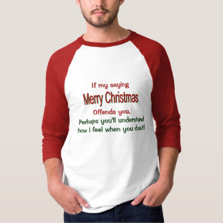 Offended by Christmas T-Shirt