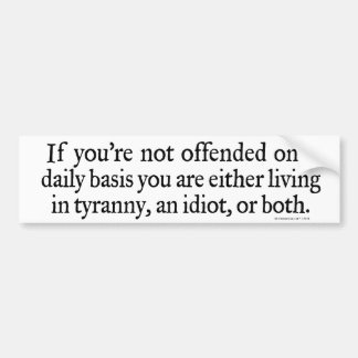 Offended Daily Bumper Stickers