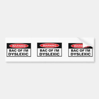 Offensive Dyslexia Bumper Sticker