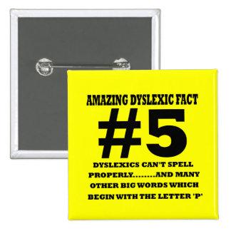 Offensive dyslexic fact buttons