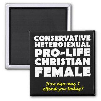 Offensive Prolife Female Christian Fridge Magnet