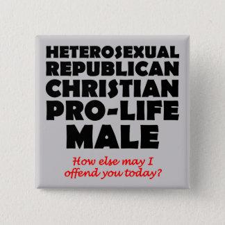 Offensive Republican Male Christian Button Pin