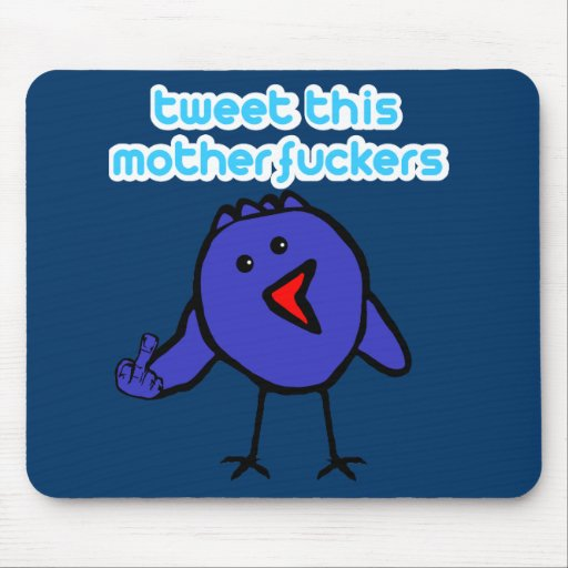 Offensive tweets mouse pads