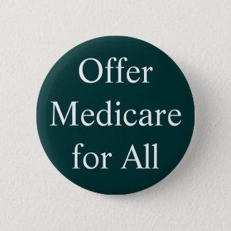 Offer Medicare for All 6 Cm Round Badge