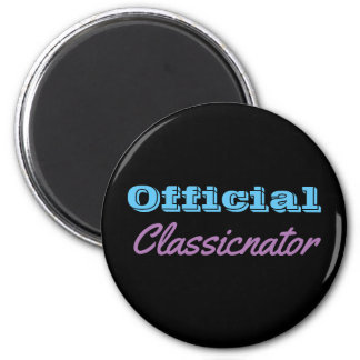 Offical Classicnator Magnent Magnet