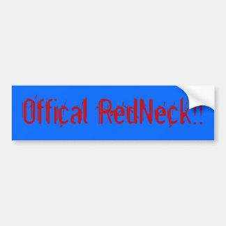 Offical RedNeck!! Bumper Sticker