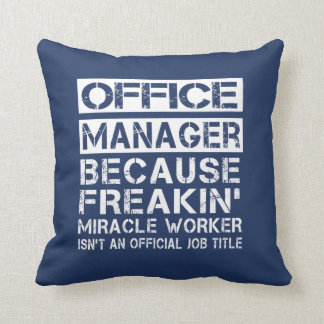OFFICE MANAGER CUSHION
