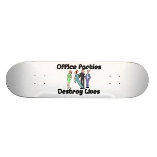 Office Parties Destroy Lives Custom Skate Board