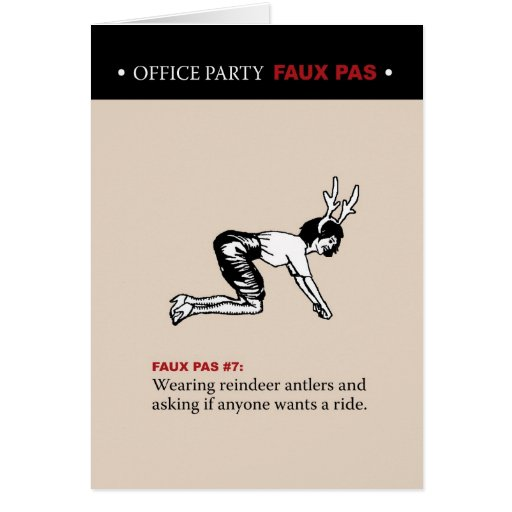 Office Party Faux Pas #7 Greeting Card