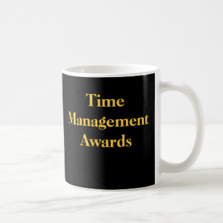 Office Practical Joke Time Management Awards Spoof Basic White Mug