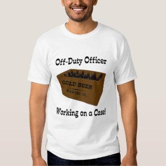 Officer working a case! t shirt