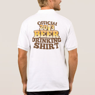 Official 2013 BEER Drinking Shirt  Happy NEW YEARS Polos