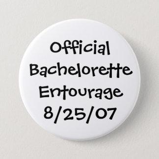 Official Bachelorette Entourage 7.5 Cm Round Badge