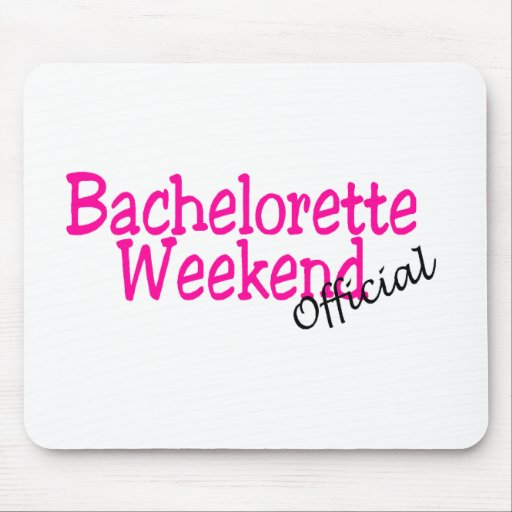 Official Bachelorette Weekend Mouse Mat