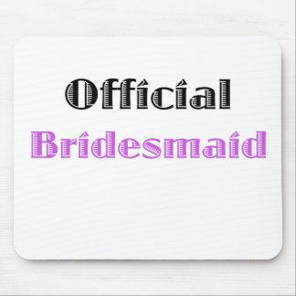 Official Bridesmaid Mousepad