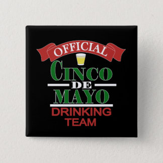 Official Cinco De Mayo Drinking Team Button