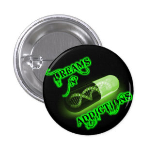 Official Dreams and Addictions Round Button