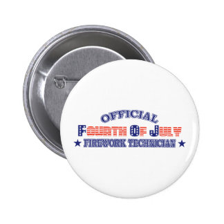 Official Fourth / 4th Of July Firework Technician 6 Cm Round Badge