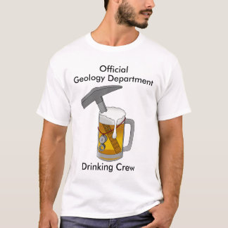 Official Geology Department Drinking Crew T-Shirt