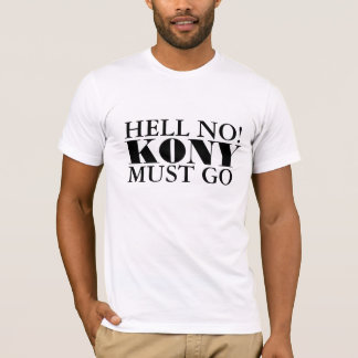 Official Hell No Kony Must Go T Shirt
