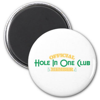 Official Hole In One Club Member 6 Cm Round Magnet