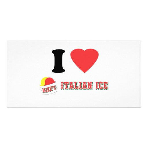 """Official """"I LOVE MIKE'S ITALIAN ICE"""" Brand Personalized Photo Card"""