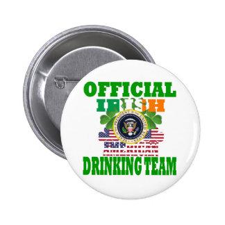 Official Irish american drinking team Pinback Button