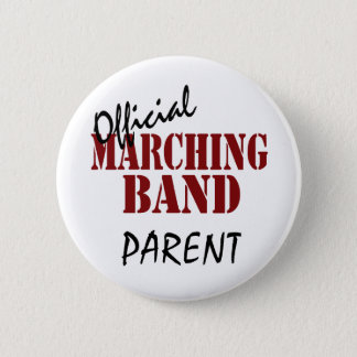 Official Marching Band Parent 6 Cm Round Badge