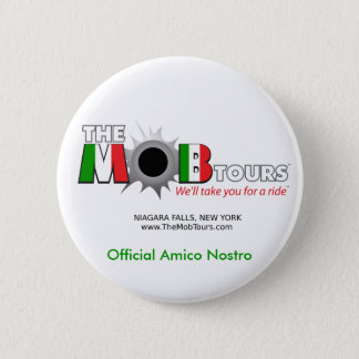 Official Mob Tours Amico Nostro Button