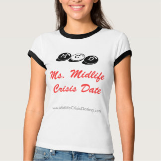 Official Ms. Midlife Crisis Date Shirt