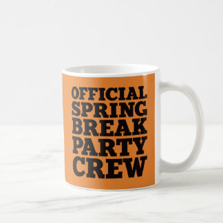 Official Spring Break Party Crew Coffee Mug
