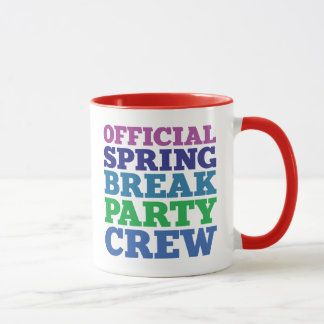 Official Spring Break Party Crew Mug