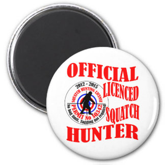 Official squatch hunter 6 cm round magnet