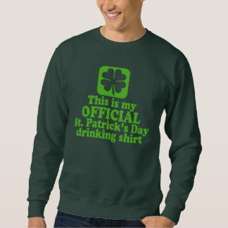 Official St Patrick's Day Drinking Sweatshirt