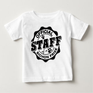 Official Staff of a Bichon Frise Baby T-Shirt