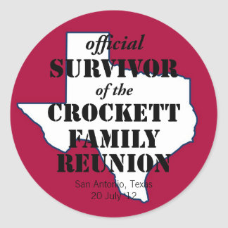 Official Survivor of Texas Family Reunion red Round Stickers