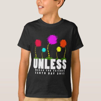 Official unless march for science earth day 2017.p T-Shirt