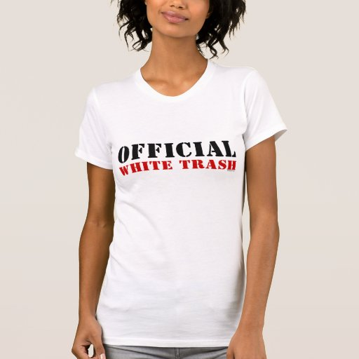 Official White Trash Tee Shirts